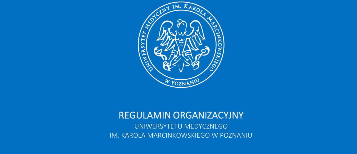 Zachęcamy do zapoznania się z Regulaminem Organizacyjnym UMP